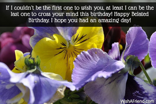 100 Belated Birthday Wishes